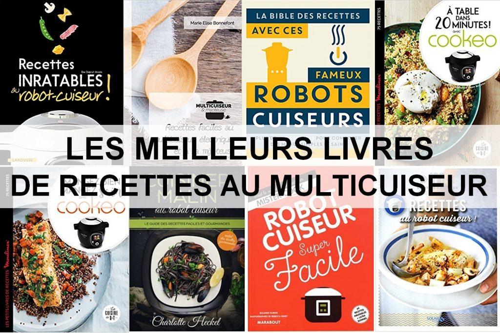 Astuces De Les Livres De Cuisine Pour Le Cookeo Pour Le