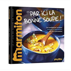 Recettes Marmiton - Par ici la bonne soupe