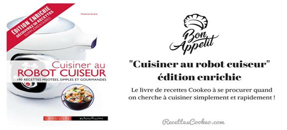 Blog d 39 infos et astuces sur le moulinex cookeo for Livre cuisiner au robot cuiseur