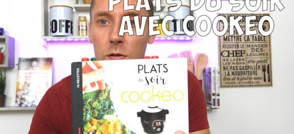 Presentation Du Livre Plats Du Soir Avec Cookeo